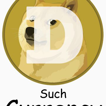 Dogecoin Such Currency! by Tombe-Stone