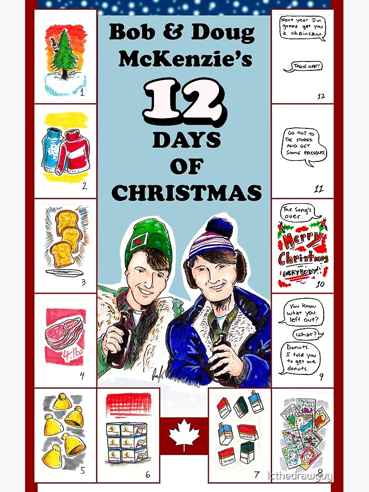 Bob And Doug Mckenzie 12 Days Of Christmas.A Tribute To Bob Doug Greeting Card