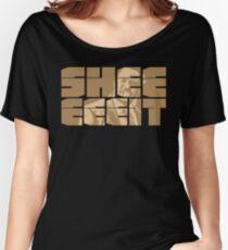 The Senator's Sheeeit Women's Relaxed Fit T-Shirt