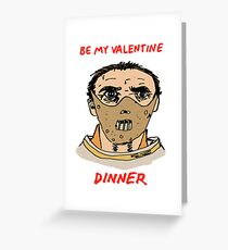 Be My Valentine -- Dinner Greeting Card