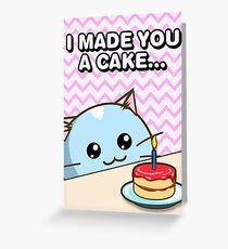 Fuzzballs I Made You A Cake Cat Greeting Card