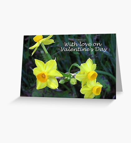 Daffodils for Love  Greeting Card