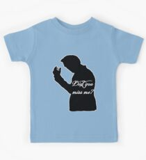 Did you miss me? Kids Tee