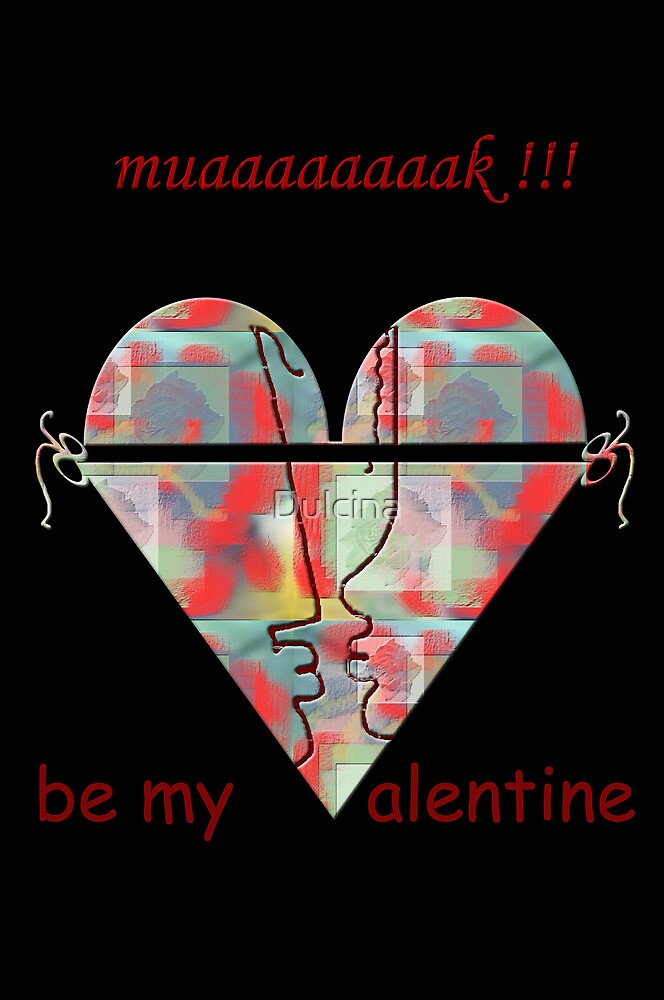 Be my sexy Valentine by Dulcina