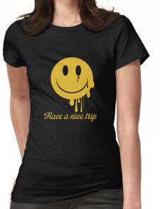 Have a nice trip Womens Fitted T-Shirt