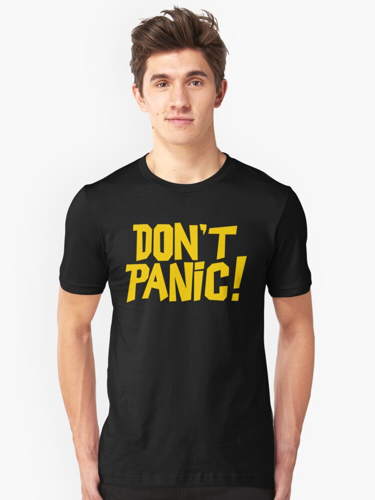 The Hitchhikers Guide to the Galaxy - Don't Panic Unisex T-Shirt Front