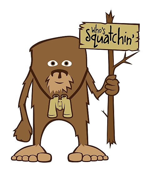 Sasquatch Who's Squatchin' by LudlumDesign