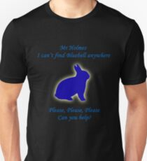 I Can't Find Bluebell Anywhere Unisex T-Shirt