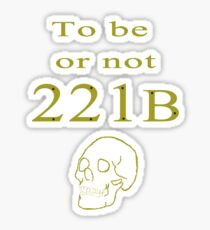 To be or not 221b Sticker