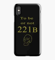 To be or not 221b iPhone Case