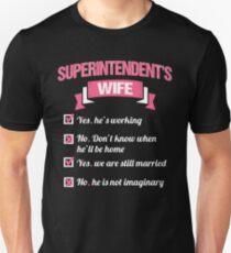 SUPERINTENDENT'S WIFE Unisex T-Shirt