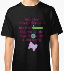The Rest of the World calls a Butterfly Classic T-Shirt