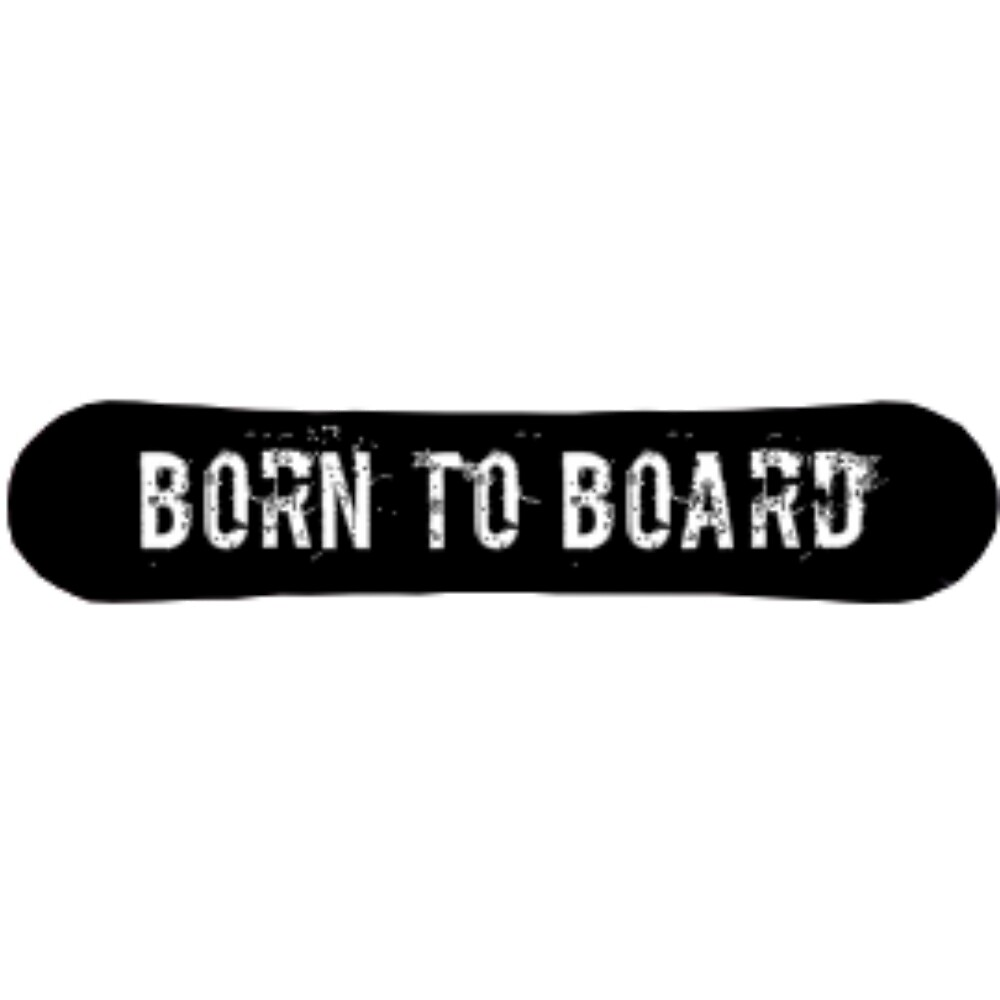 Born To Board by MiniMigDesigns