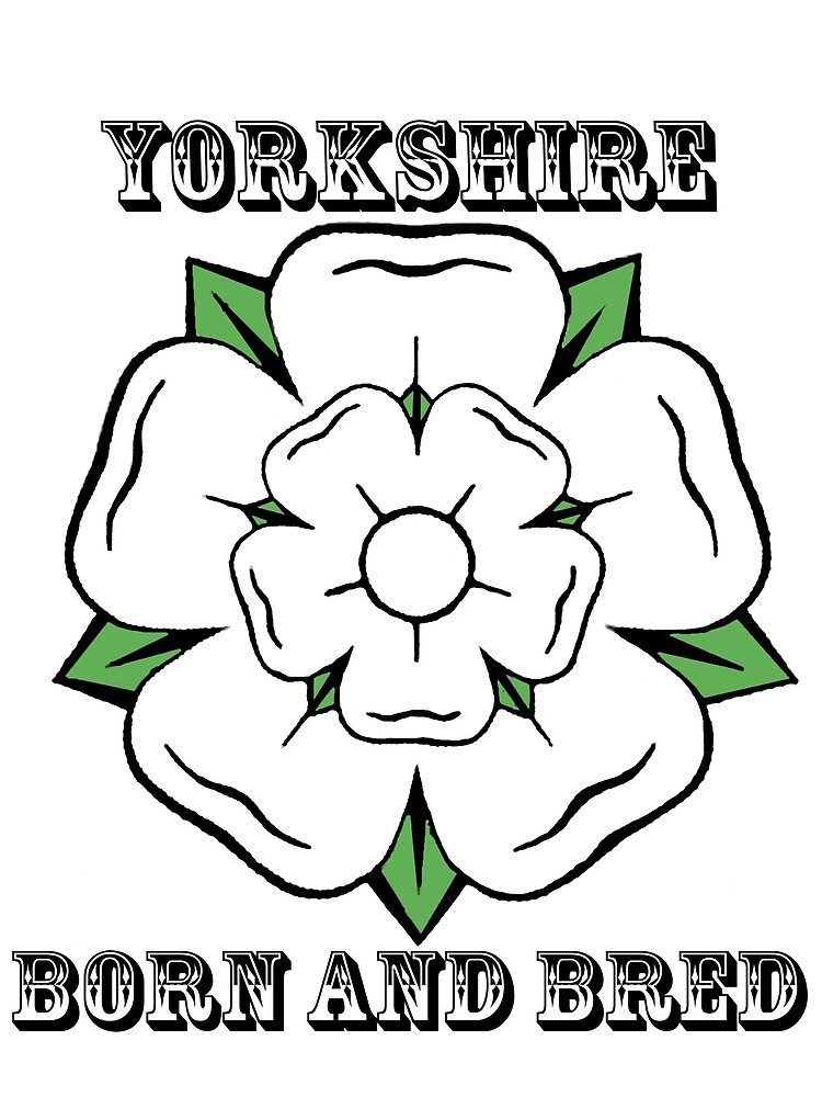 Yorkshire Born And Bred by KellyRodgers