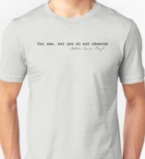 You Do Not Observe Unisex T-Shirt