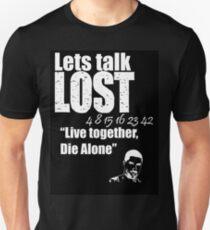 Lets Talk Lost T-Shirt Unisex T-Shirt