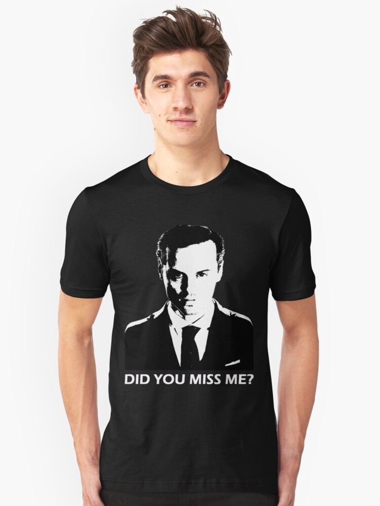 Did You Miss Me? (Dark) Unisex T-Shirt Front
