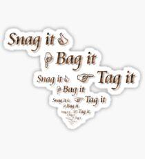 Warehouse 13 - Snag it, Bag it, Tag it Sticker