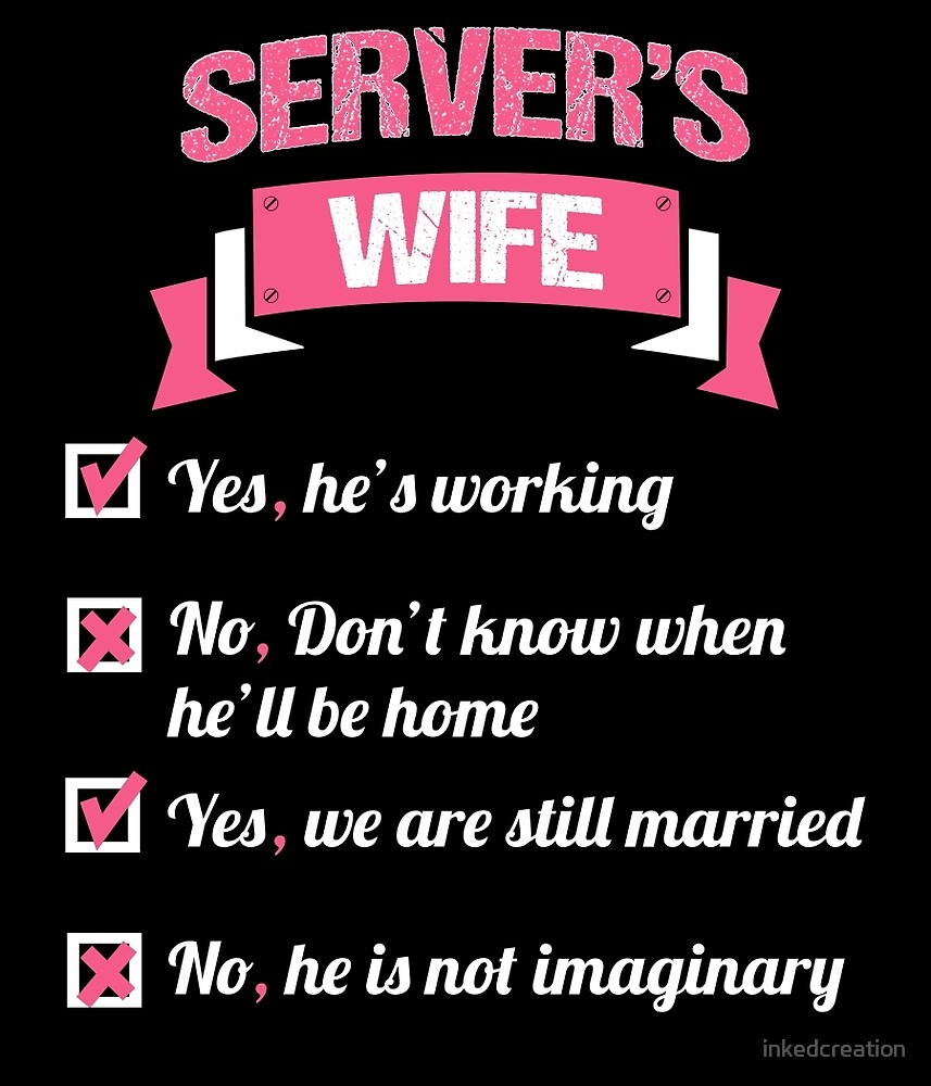 SERVER'S WIFE by inkedcreation