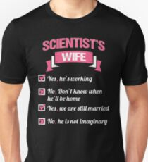 SCIENTIST'S WIFE Unisex T-Shirt