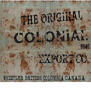 Colonial Vintage Sign 1 by Colonialdesigns