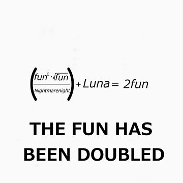 The Fun has been Doubled! by thatnerdystuff