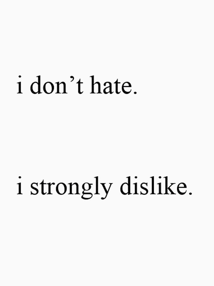 i don't hate by bewareofaurora
