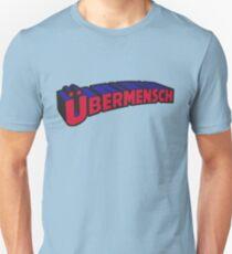 Übermensch Unisex T-Shirt