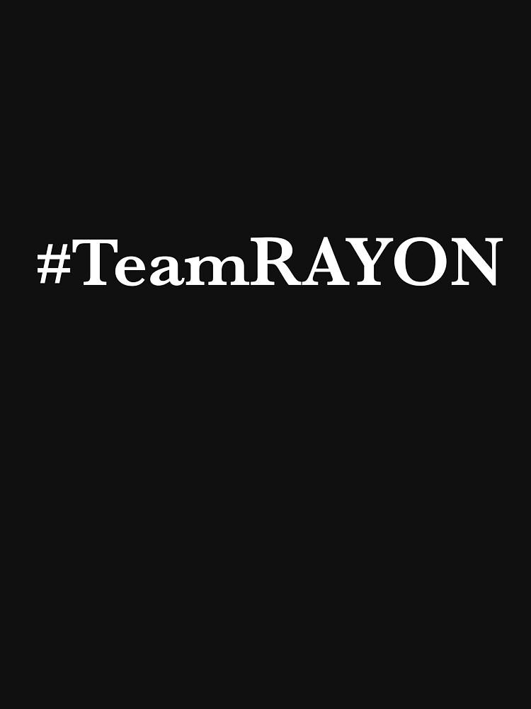 #TeamRAYON Tee - White by ieatmusic