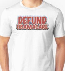 Defund Obamacare Unisex T-Shirt