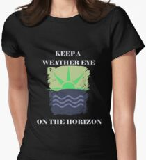 Keep A Weather Eye On the Horizon Women's Fitted T-Shirt