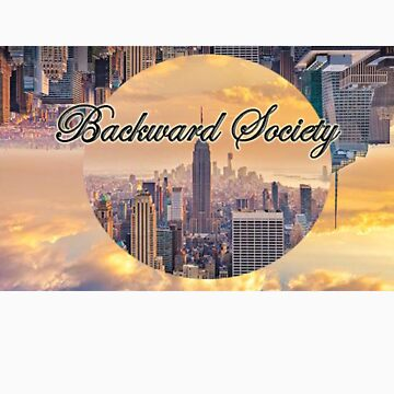 Backward Society by bowsrows97