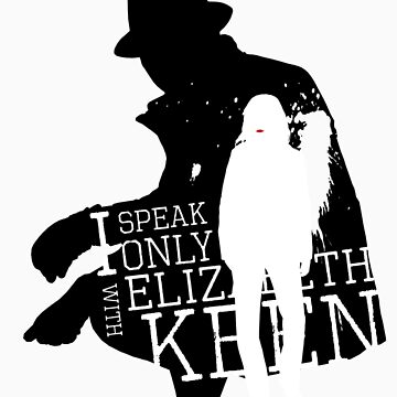 I Speak Only With Lizzie by exoticflaw