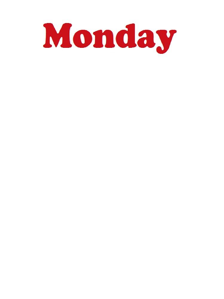 Monday, Monday, Monday. by roisingleeson