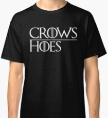 Crows Over Hoes Classic T-Shirt