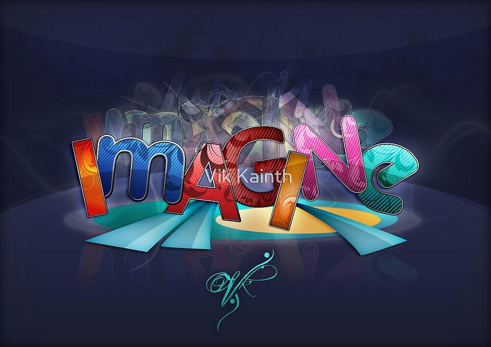 IMAGINE by Vik Kainth