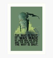 The way is shut. Art Print