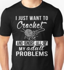 I Just Want to Crochet Shirt Unisex T-Shirt