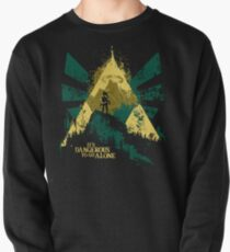 It's Dangerous To Go Alone Pullover