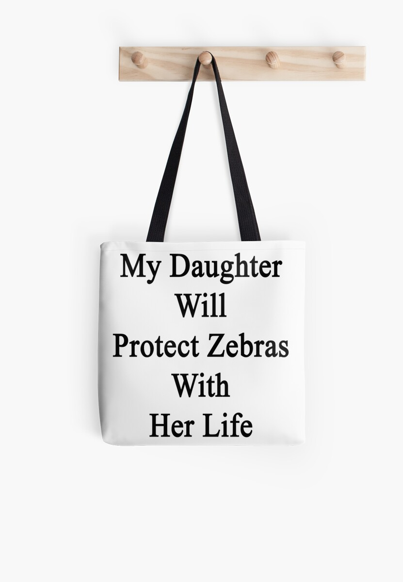 My Daughter Will Protect Zebras With Her Life  by supernova23