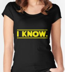 I know. Women's Fitted Scoop T-Shirt