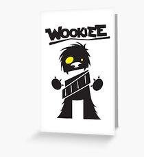 Wookie Greeting Card