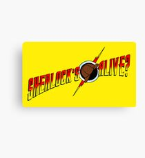 Sherlock's Alive? Canvas Print