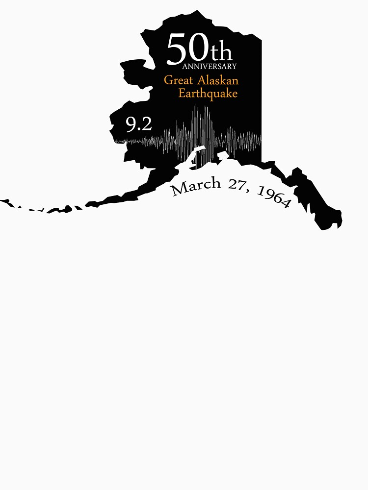 50TH ANNIVERSARY GREAT ALASKAN EARTHQUAKE by EDROMAXIMUS