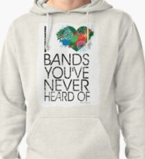 I Love Obscure Bands Pullover Hoodie