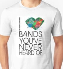 I Love Obscure Bands Unisex T-Shirt