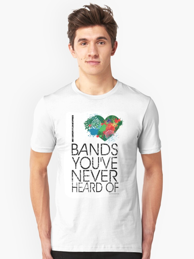 I Love Obscure Bands Unisex T-Shirt Front