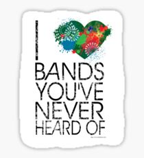 I Love Obscure Bands Sticker