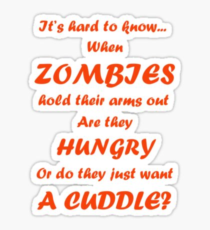 Hungry or Cuddle? Sticker