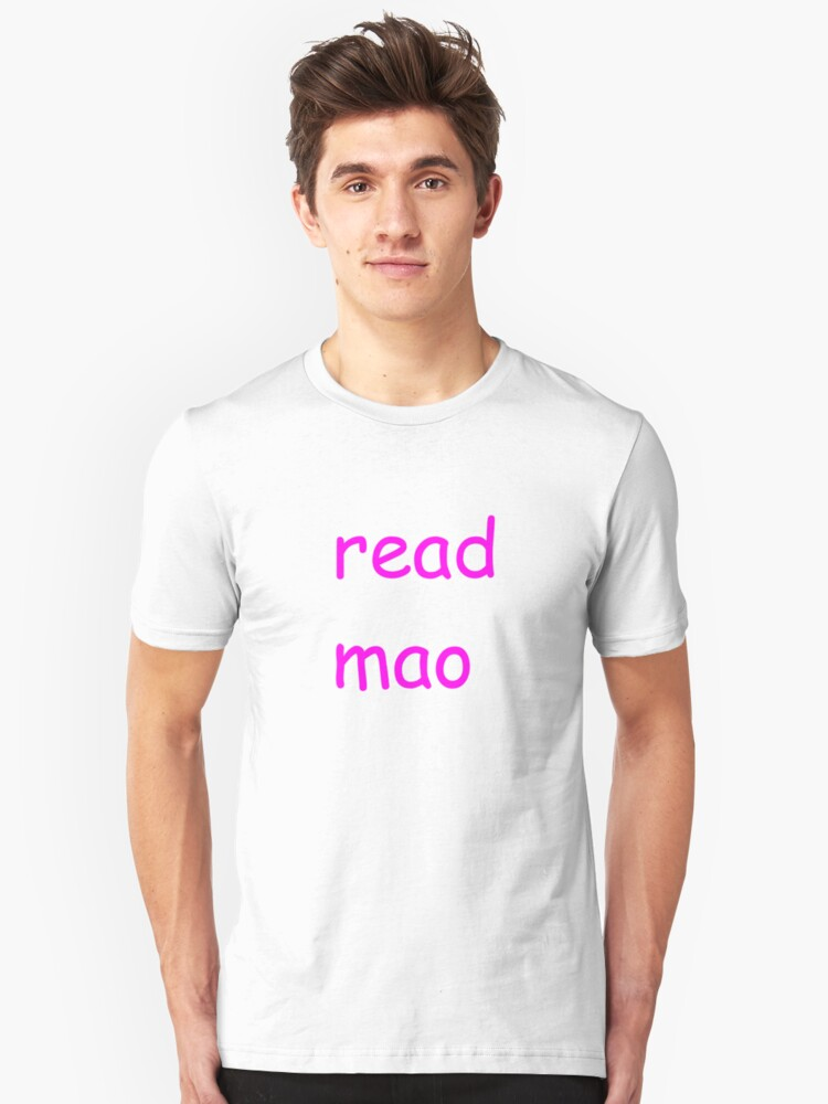 read mao Unisex T-Shirt Front